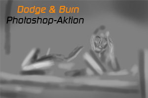 Dodge&Burn Photoshop Aktion